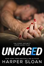 Uncaged (Corps Security)