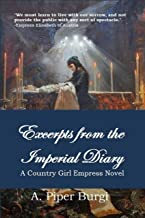 Excerpts from the Imperial Diary: A Country Girl Empress Novel (Country Girl Empress Series Book 4)