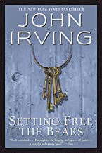 Setting Free the Bears: A Novel (Ballantine Reader's Circle)