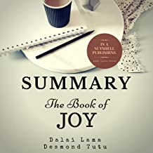 Summary: The Book of Joy by the Dalai Lama & Desmond Tutu