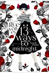 13 Ways to Midnight : (The Midnight Saga, Book #3) Kindle Edition