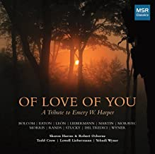 Of Love Of You: A Tribute To Emery W. Harper - New Music for Soprano, Bass-Baritone and Piano