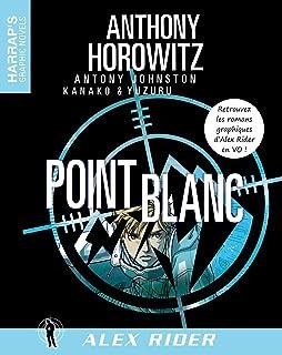 Alex Rider 2 - Point Blanc VOST (French Edition)
