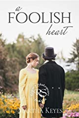 A Foolish Heart (Regency Shakespeare Book 1) Kindle Edition