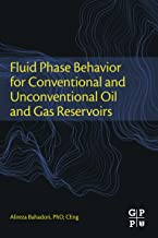 Fluid Phase Behavior for Conventional and Unconventional Oil and Gas Reservoirs (English Edition)