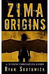 Zima: Origins: A Z-Tech Chronicles Story (The Z-Tech Chronicles) Kindle Edition
