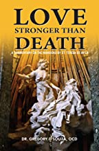 Love Stronger than Death: A Commentary on the Mansions by St. Teresa of Avila (SPIRITUALITY Book 4)