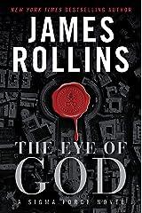 The Eye of God: A Sigma Force Novel (Sigma Force Series Book 9) Kindle Edition