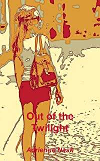 Out of the Twilight