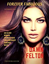 Forever Fabulous: An Older Woman Younger Man Contemporary Romance Novel
