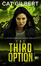 The Third Option (The Taylor Morrison Psychic Thrillers Book 2)