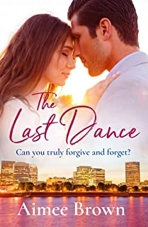The Last Dance: A perfect new emotional romance for spring 2020