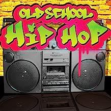 Old School Hip Hop [Explicit]