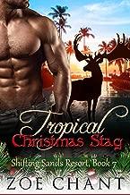 Tropical Christmas Stag (Shifting Sands Resort Book 7)