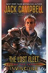 Lost Fleet: Beyond the Frontier: Invincible (The Lost Fleet: Beyond the Frontier Book 2) Kindle Edition
