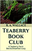 Teaberry Book Club (A Teaberry Farm Bed & Breakfast Cozy 19)