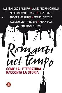 Romanzi nel tempo: Come la letteratura racconta la storia