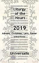 Liturgy of the Hours 2019 (USA, high seasons) (Divine Office USA Book 7)