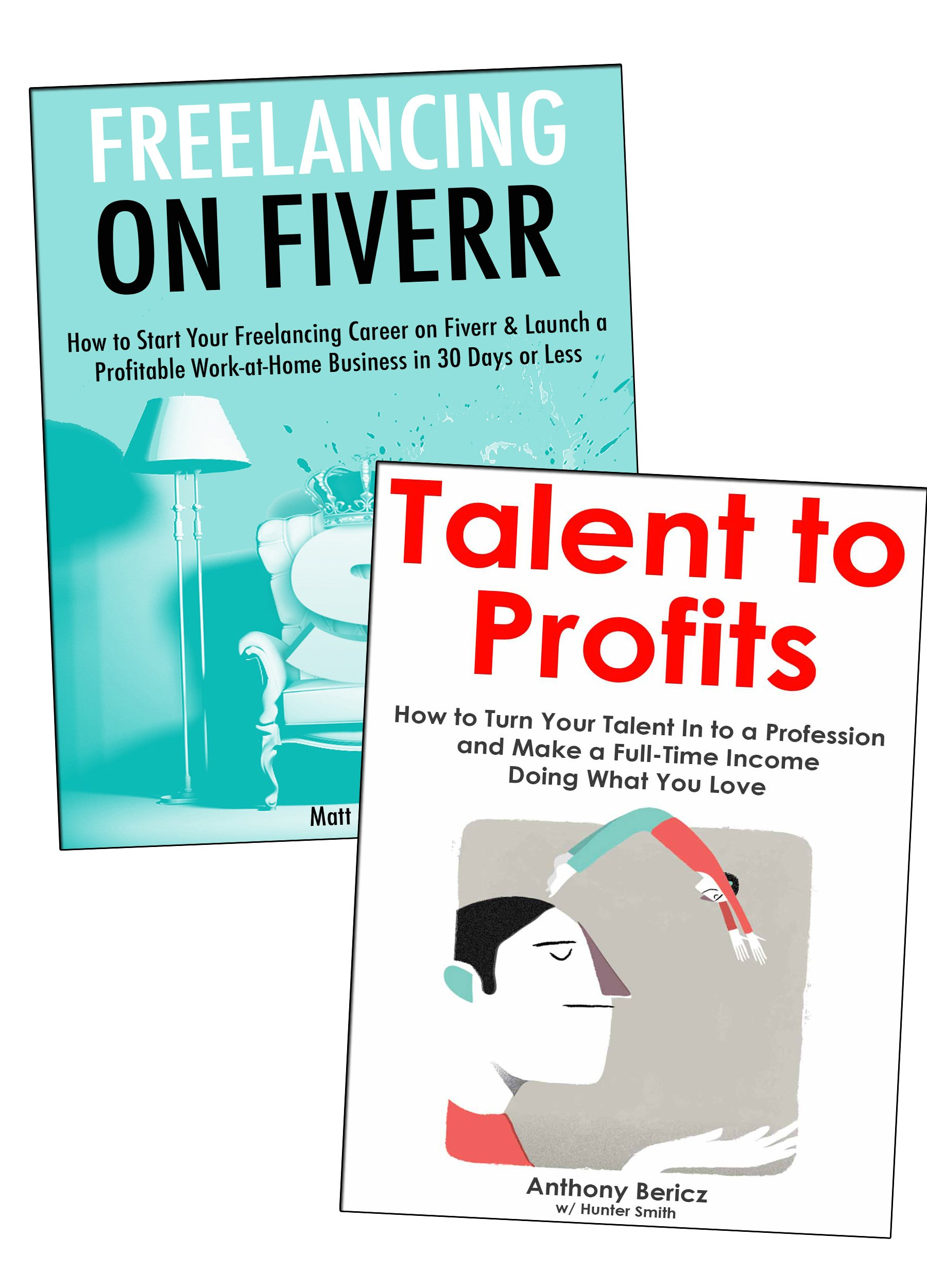 Freelance & Teach: How to Make a Living Freelancing on Fiverr & Teaching Your Passion Online