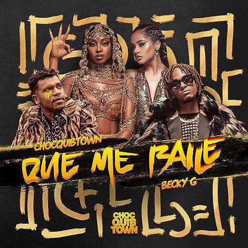 Amazon.com: Que Me Baile: ChocQuibTown & Becky G: MP3 Downloads