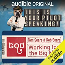Working for the Big Man: This Is Your Pilot Speaking, An Audible Original Pilot