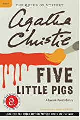 Five Little Pigs: A Hercule Poirot Mystery (Hercule Poirot series Book 24) Kindle Edition