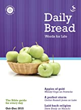 Daily Bread Oct-Dec 2015: Words for Life
