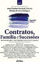 Contratos, família e sucessões: Diálogos interdisciplinares