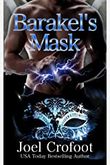 Barakel's Mask: A gay paranormal angel and demon romance (A Series of Angels Book 5) Kindle Edition