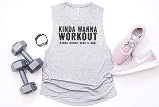 Kinda Wanna Workout Kinda Wanna Nap-Women's Workout Muscle Tank