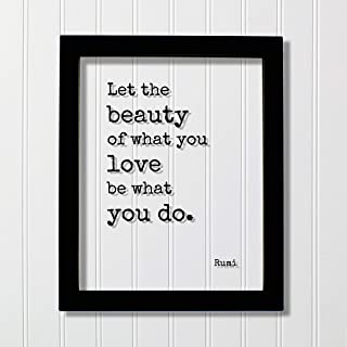 Rumi - Let the beauty of what you love be what you do - Floating Quote - Framed Transparent Art - Motivational Inspirational