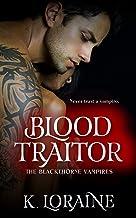 Blood Traitor (The Blackthorne Vampires Book 2)