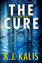 The Cure (Kat Beckman Book 1) (English Edition)