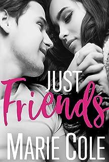Just Friends: College Romance (#JustFriends Book 1)