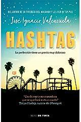 Hashtag: La perfección tiene un precio muy doloroso (Spanish Edition) Kindle Edition