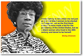 Shirley Chisholm - I Want to Be Remembered - Famous African American Classroom Poster