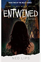 Entwined: Some Things Won't Let Go (Reset- The Series Book 2) Kindle Edition