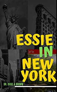 Essie in New York (Fight at a Funeral Book 3) (English Edition)