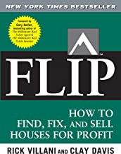 Flip: How to Find, Fix, and Sell Houses for Profit (English Edition)