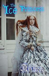 The Ice Princess (English Edition)