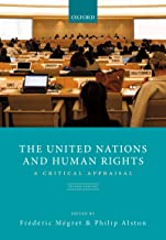 The United Nations and Human Rights: A Critical Appraisal (Law) (English Edition)