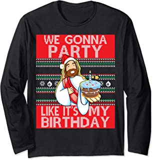 Jesus Ugly Christmas T-Shirt We Gonna Party Like It's My B-D