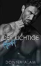 (NICHT) DER RICHTIGE: Ein Liebesroman (German Edition)