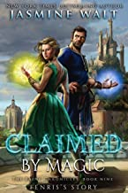 Claimed by Magic: a Baine Chronicles novel (The Baine Chronicles Book 9)