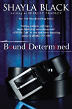 Bound and Determined (A Sexy Capers Novel)