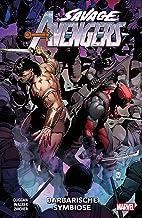 Savage Avengers: Bd. 4: Barbarische Symbiose
