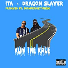Run the Race (feat. Dragon Slayer) [Explicit]