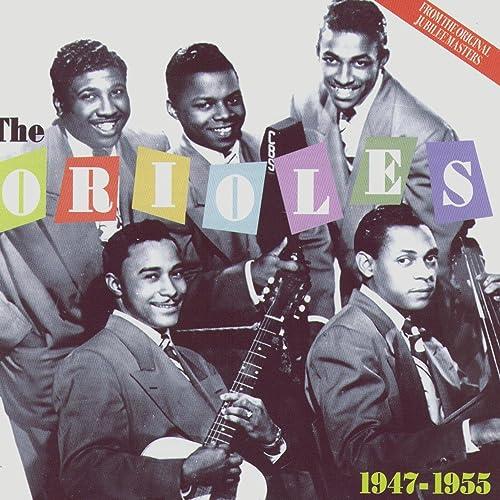 Amazon Music - The OriolesのThe Orioles 1947-1955 - Amazon.co.jp