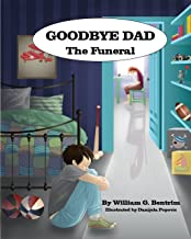 Goodbye Dad, The Funeral: Explaining Funeral Concepts to Children