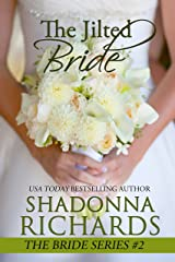 The Jilted Bride (The Bride Series, book 2) Kindle Edition